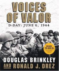 Voices of Valor : D Day  June 6 1944