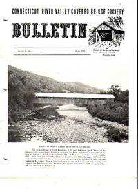 Connecticut River Valley Covered Bridge Society Bulletin - 91 Issues