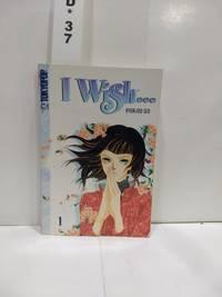 I Wish... Volume 1 (i Wish (tokyopop))