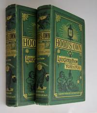 Hood's Own; or, Laughter from Year to Year Being Former Runnings of His Comic Vein, with an Effusion of New Blood for General Circulation. ; Hood's Own: Second Series et al [ 2 Matching Volumes ]