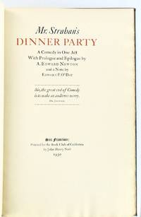 MR. STRAHAN'S DINNER PARTY. A COMEDY IN ONE ACT WITH PROLOGUE AND EPILOGUE BY A. EDWARD NEWTON
