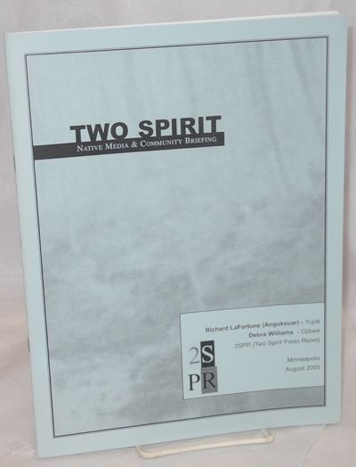 Minneapolis: Two Spirit Press Room, 2005. 38p., 8.5x11 inches, summary, statements, issue areas, geo...