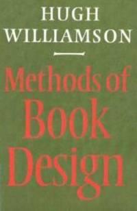 Methods of book design : the practice of an industrial craft