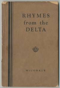 Part One Poems of Perpetual Memory (Revised) and Part Two Rhymes from the Delta. [Cover title]: Rhymes from the Delta