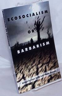 image of Ecosocialism or Barbarism