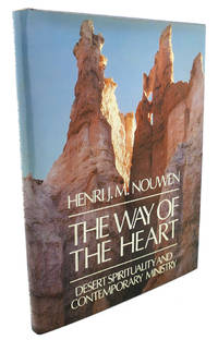 THE WAY OF THE HEART :  Desert Spirituality and Contemporary Ministry