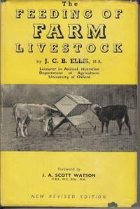 The Feeding of Farm Livestock