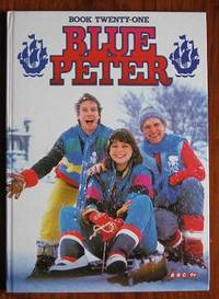 Blue Peter Book Twenty-One ( 1985) The Blue Peter Annual No. 21