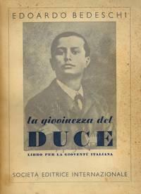 La giovinezza del Duce. Ricordi e luoghi mussoliniani.