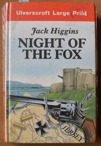 Night of the Fox (Large Print) by  Jack Higgins - Hardcover - Large Print Edition - 1987 - from Reading Habit and Biblio.com