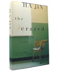 THE CRAZED A Novel