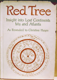 Red Tree:  Insight Into Lost Continents, Mu and Atlantis,