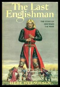 image of THE LAST ENGLISHMAN - The Story of Hereward the Wake