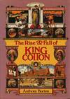 The Rise and Fall of King Cotton