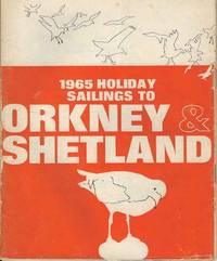 1965 Holiday Sailings to Orkney & Shetland