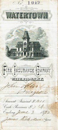 image of WATERTOWN FIRE INSURANCE CO. POLICY SIGNED AS PRESIDENT BY WILLARD IVES, AN ORGANIZER OF SYRACUSE UNIVERSITY, PRESIDENT OF IVES SEMINARY AND A U.S. CONGRESSMAN.