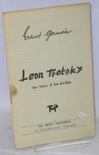 Leon Trotsky, the man & his action