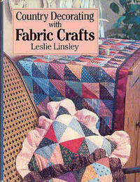 Country Decorating with Fabric Crafts