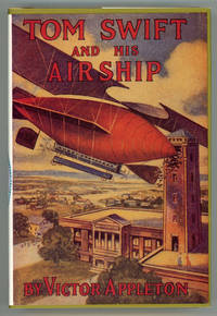 TOM SWIFT AND HIS AIRSHIP OR THE STIRRING CRUISE OF THE RED CLOUD ..