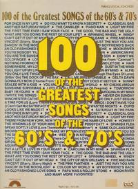 image of 100 of the Greatest Songs of the 60's & 70's