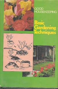 image of Good Housekeeping Basic Gardening Techniques