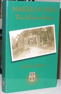 Maker of Men:  The Kilcoo Story  -(SIGNED)-