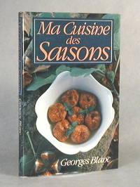 Ma Cuisine des Saisons (Signed)