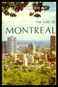 THE LURE OF MONTREAL