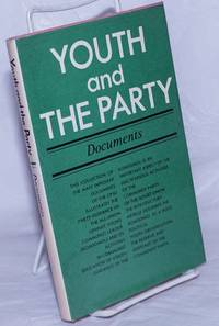image of Youth and the Party [Documents]