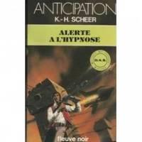 Alerte a l'hypnose by Scheer K.  -H.  (Karl -Herbert) - 1998 - from philippe arnaiz and Biblio.com
