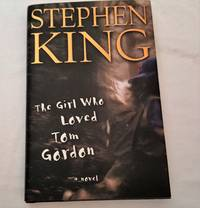 The Girl Who Loved Tom Gordon by Stephen King - 1st printing - 1999 - from Corliss Books (SKU: 012440)