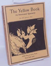 image of The Yellow Book: an illustrated quarterly; vol. 12, January 1897 [reprint edition]