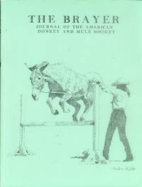 The Brayer: Journal of the American Donkey and Mule Society (Vol. 32, No. 3)