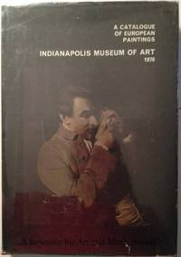 Catalogue of European Paintings, A - Indianapolis Museum of Art 1970