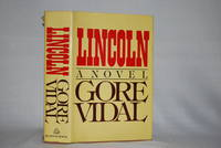 Lincoln by Gore Vidal - First - 1984 - from Darbytown Books and Biblio.com