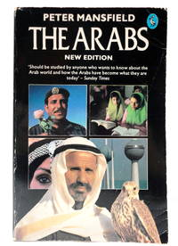 The Arabs-New Edition by  PETER MANSFIELD - Paperback - 1985 - from The Parnassus BookShop and Biblio.com