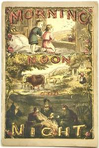 [PATENT MEDICINE] [ALMANAC] Morning Noon and Night For 1871-71. Third Year...