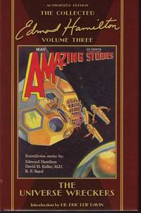 image of THE UNIVERSE WRECKERS; The Collected Edmond Hamilton Volume Three