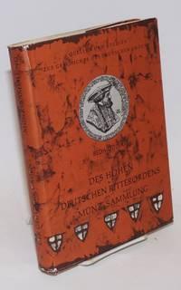 Des hohen Deutschen Ritterordens Münz-Sammlung in Wien: mit steter Rücksicht auf das Central-Archiv des hohen Ordens geschichtlich dargestellt und beschrieben
