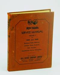 RCA Victor Service Notes / Service Manual, Volume 2 / II / Two, 1939 and 1940: Broadcast Radio Receivers, All-Wave Radio Receivers, RCA Victrolas, Record Players, Miscellaneous Service Information