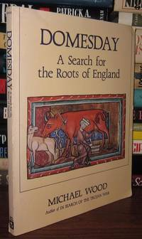 image of DOMESDAY A Search for the Roots of England