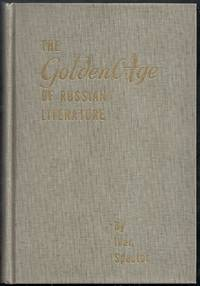 The Golden Age of Russian Literature [SIGNED]. Revised and Enlarged Edition