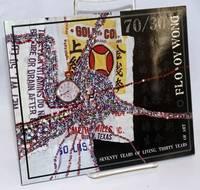 70/30: Seventy Years of Living, Thirty Years of Art