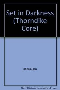 image of Set in Darkness (Thorndike Core)