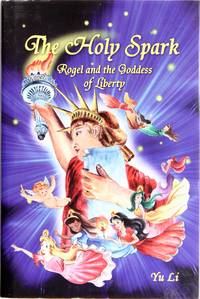 The Holy Spark: Rogel and the Goddess of Liberty