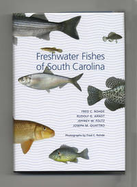 Freshwater Fishes Of South Carolina  - 1st Edition/1st Printing