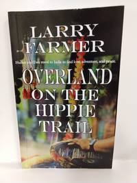 Overland on the Hippie Trail (SIGNED)