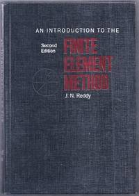 An Introduction to the Finite Element Method. Second Edition