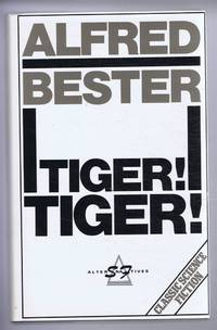 Tiger! Tiger! by  introduction by David Wingrove Alfred Bester - Hardcover - Revised Edition - 1984 - from Bailgate Books Ltd and Biblio.com