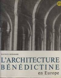 L'architecture benedictine en europe